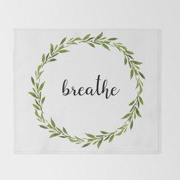 Breathe, Babycakes Throw Blanket