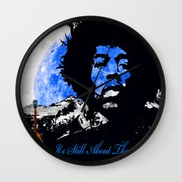 IT'S STILL ABOUT THE MUSIC Wall Clock