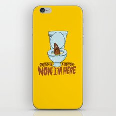 Started in a Bottom... iPhone & iPod Skin