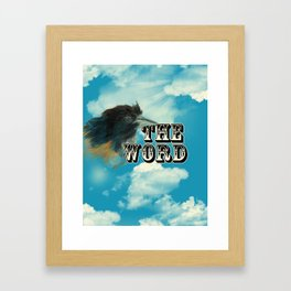 the bird is the word  Framed Art Print