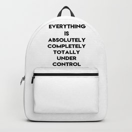 Absolutely under control Backpack