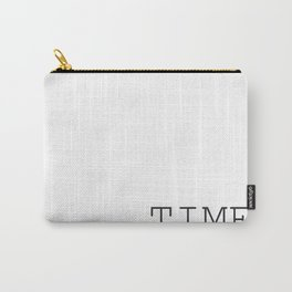 TIME Minimalist Black and White Words  Carry-All Pouch