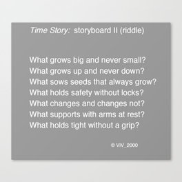 Time Story:  Storyboard II (riddle) Canvas Print