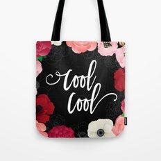 Cool_Cool Tote Bag