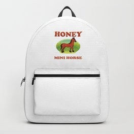I Promise Honey This Is My Last Mini Horse Funny Horses Equestrian Animal Lovers Gift Backpack