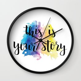 This Is Your Story Calligraphy with Rainbow Watercolor Splash Wall Clock