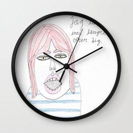 Jag längtar inte längre efter dig. Wall Clock
