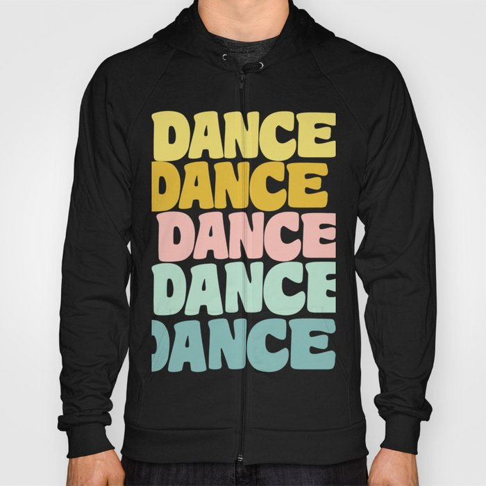 Dance in Candy Pastel Lettering Hoody