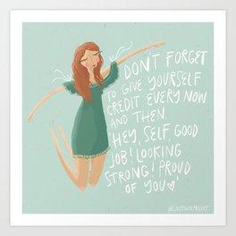 Give Yourself Credit Art Print