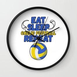 Eat Sleep Gaelic Football Repeat for Sports Lover Wall Clock