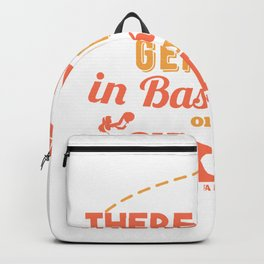 There Are No Genders In basketball Only Skill Backpack