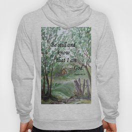 Be Still and Know Hoody