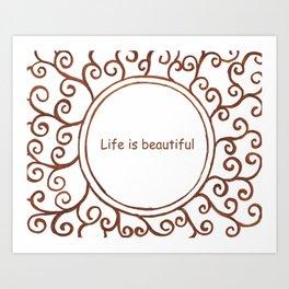 Life is Beautiful Doodle Art Print