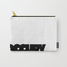 occupy Carry-All Pouch