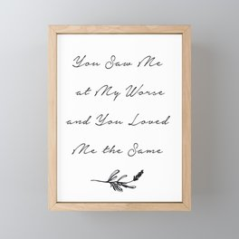 You Love me still Framed Mini Art Print
