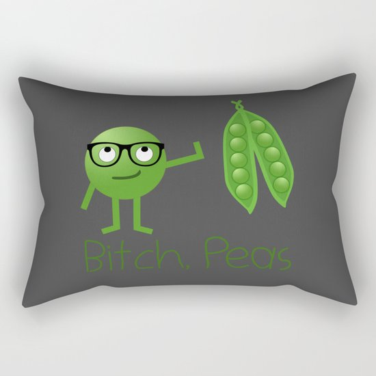 Bitch Peas Rectangular Pillow