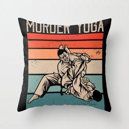 Jiu Jitsu Murder Yoga Mix Martial Art Throw Pillow