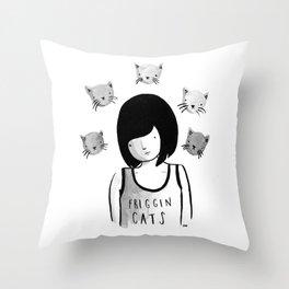 Friggin' Cats Throw Pillow