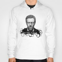 house md Hoodies featuring House MD It's Not Lupus  by Olechka