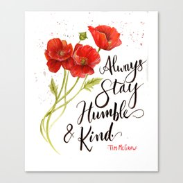 Stay Humble and Kind California Poppies Watercolor Canvas Print