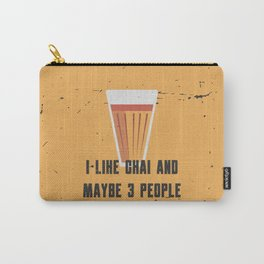Funny Chai 3 People Quote Carry-All Pouch