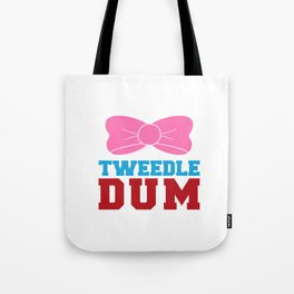 Tweedle Dee Matching Funny Graphic T-shirt Tote Bag
