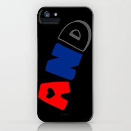 And (Polyamory) iPhone Case