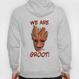 We Are Groot! Hoody