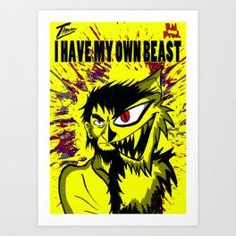 My Own Beast Art Print