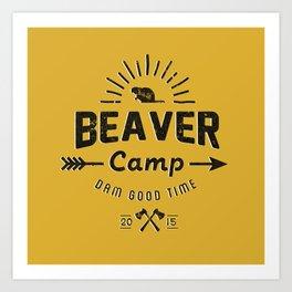 Beaver Camp: Dam Good Time (Black Text) Art Print