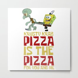 Krusty Krab Pizza Metal Print