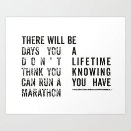 Run a Marathon Art Print