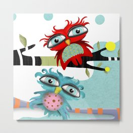TWO OWLS CHILLING IS FABULOUS Metal Print