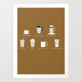 Weekly Dose of Coffee Art Print