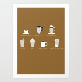 Weekly Dose of Coffee Art Print