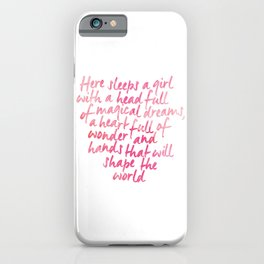 Here sleeps a girl with a head full of magical dreams iPhone Case