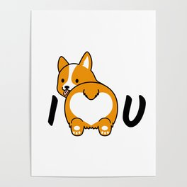 I love corgis and you Poster
