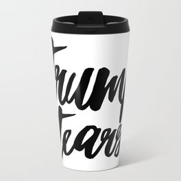 Trump Tears Travel Mug