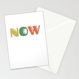 Yesterday - Now - Tomorrow - Inspirational Design for Men, Women, Kids  Stationery Cards