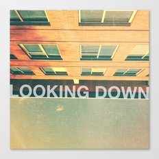 Looking Down Canvas Print