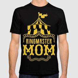 Ringmaster Mom Fun Circus Carnival Birthday Party Tee T-shirt