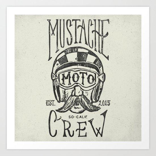 Mustache Moto Crew Art Print
