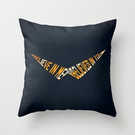 Believe In Me Who Believes In You Throw Pillow