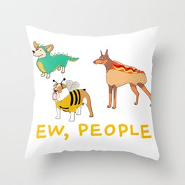 Ew People Gift For Dogs Lovers Throw Pillow