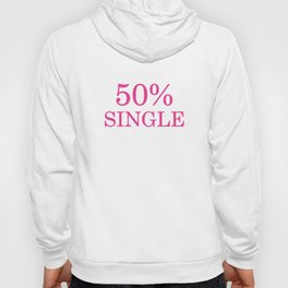 50 Percent Single Hoody