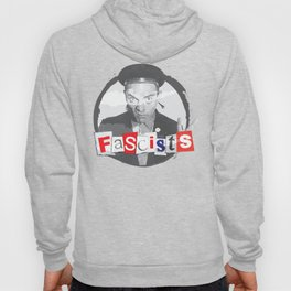 FASCISTS Hoody