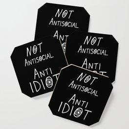 NOT Anti-Social Anti-Idiot - Dark BG Coaster