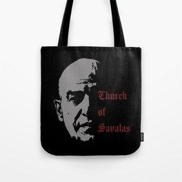 CHURCH OF SAVALAS - TRIBUTE TO TELLY SAVALAS Tote Bag
