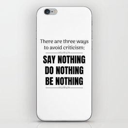 Avoid Criticism - Black iPhone Skin
