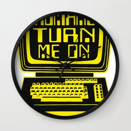 Computers. Humans Turn Me On Wall Clock